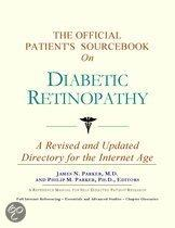 The Official Patient's Sourcebook on Diabetic Retinopathy