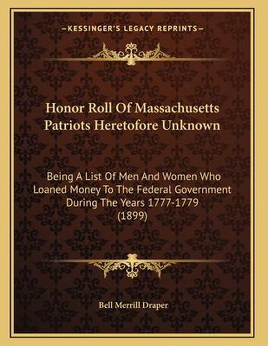 Honor Roll of Massachusetts Patriots Heretofore Unknown