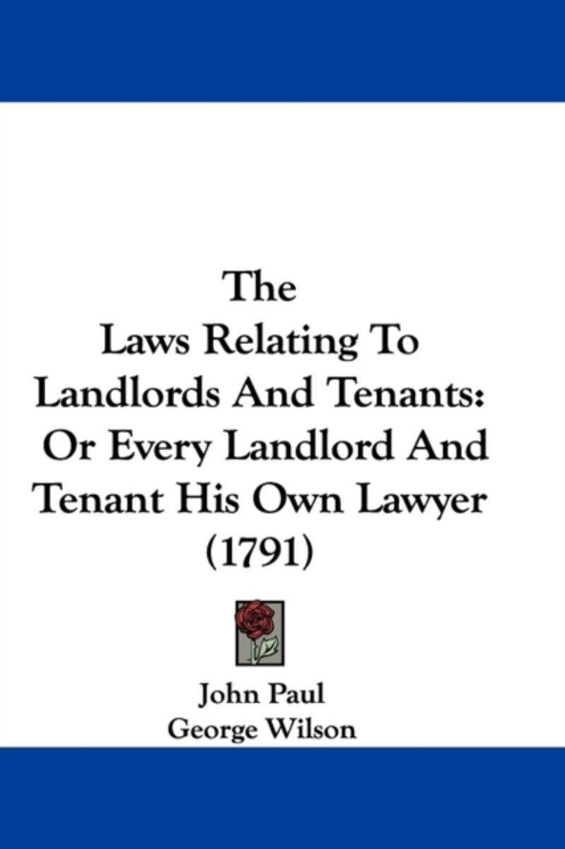 The Laws Relating To Landlords And Tenants