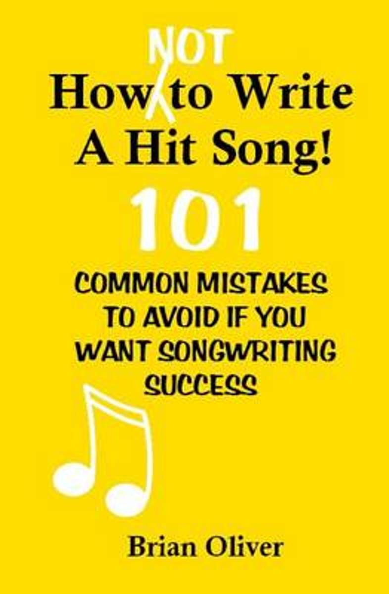 How [Not] to Write a Hit Song!