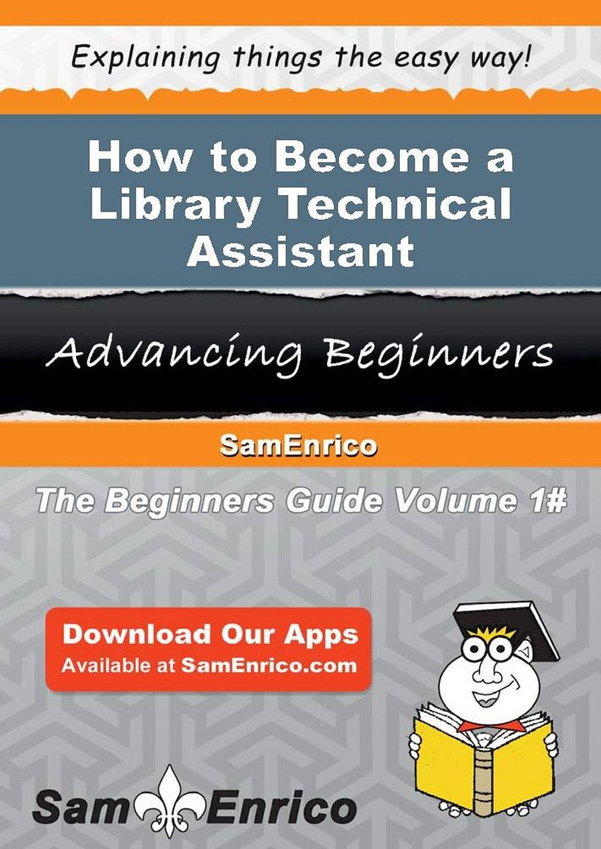 How to Become a Library Technical Assistant