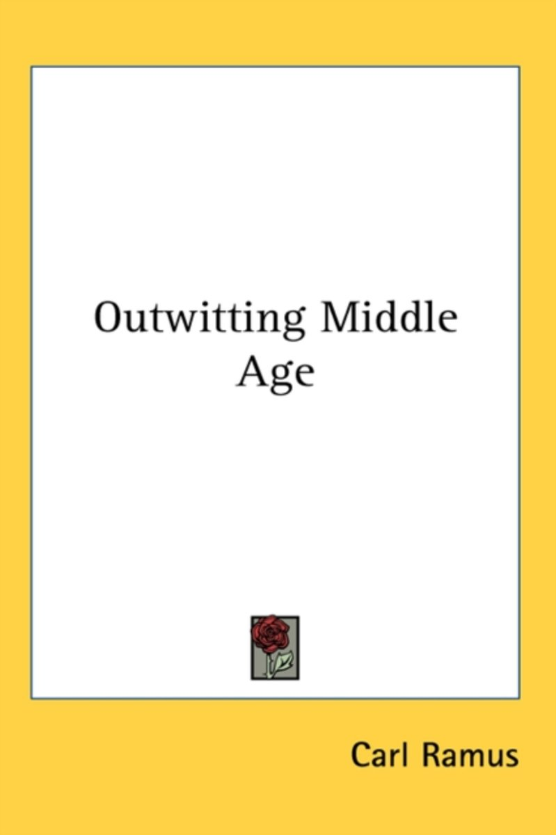 Outwitting Middle Age