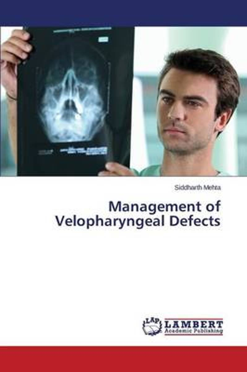 Management of Velopharyngeal Defects