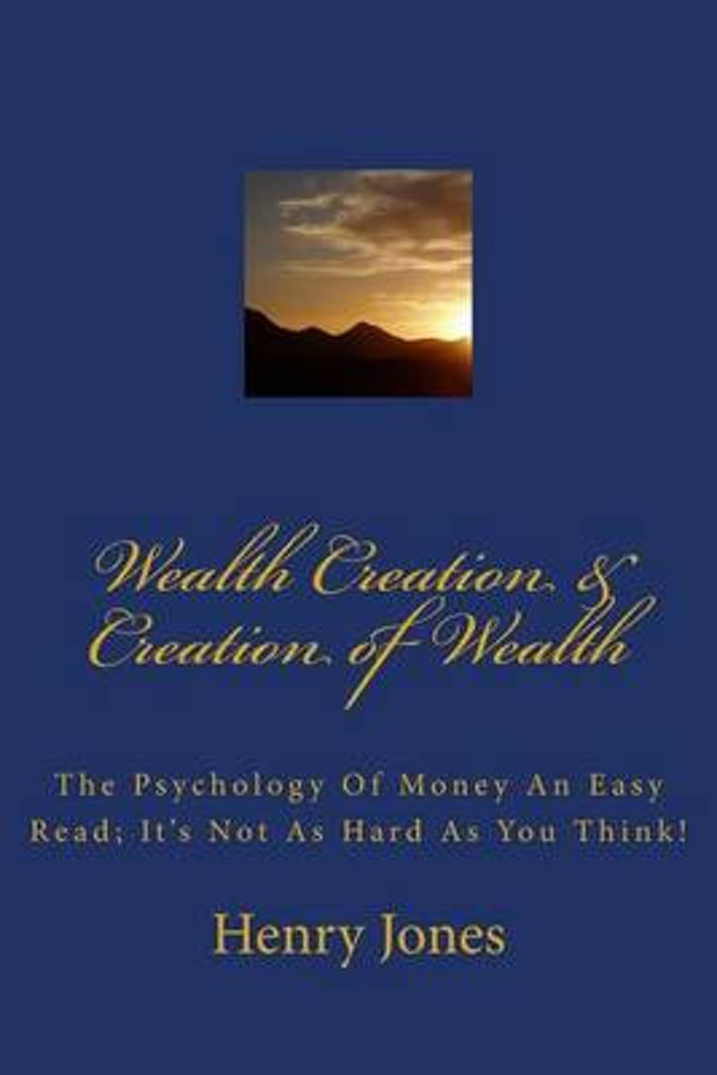 Wealth Creation & Creation of Wealth