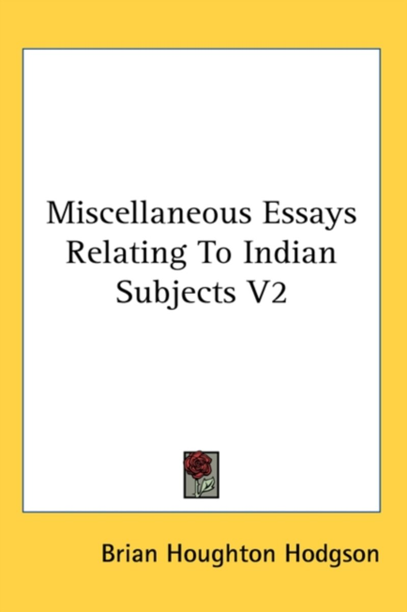 Miscellaneous Essays Relating to Indian Subjects V2