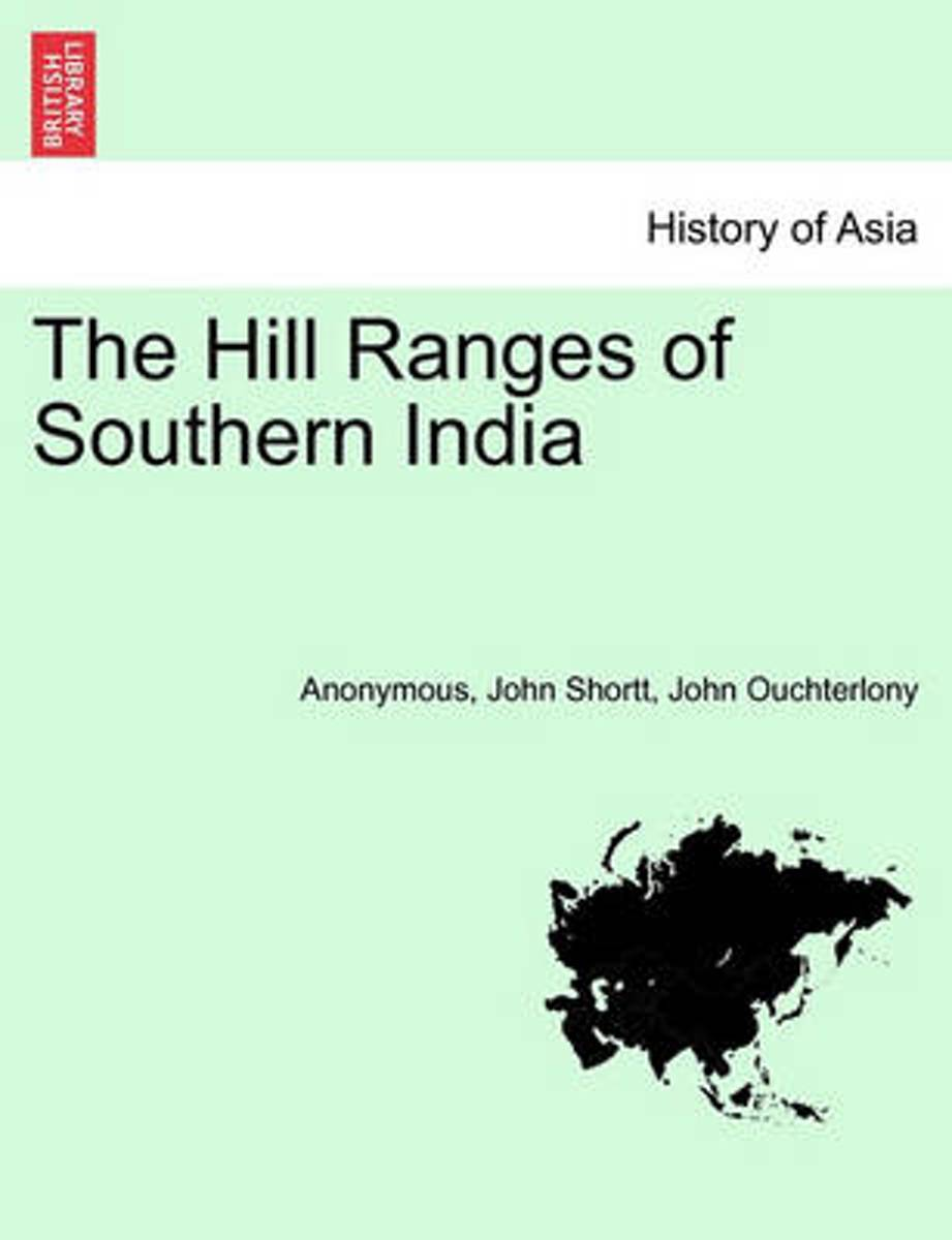 The Hill Ranges of Southern India