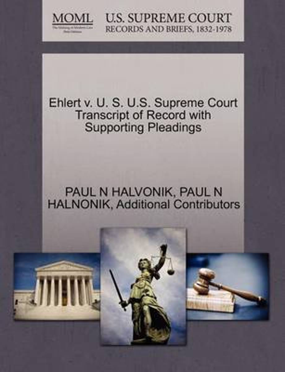 Ehlert V. U. S. U.S. Supreme Court Transcript of Record with Supporting Pleadings