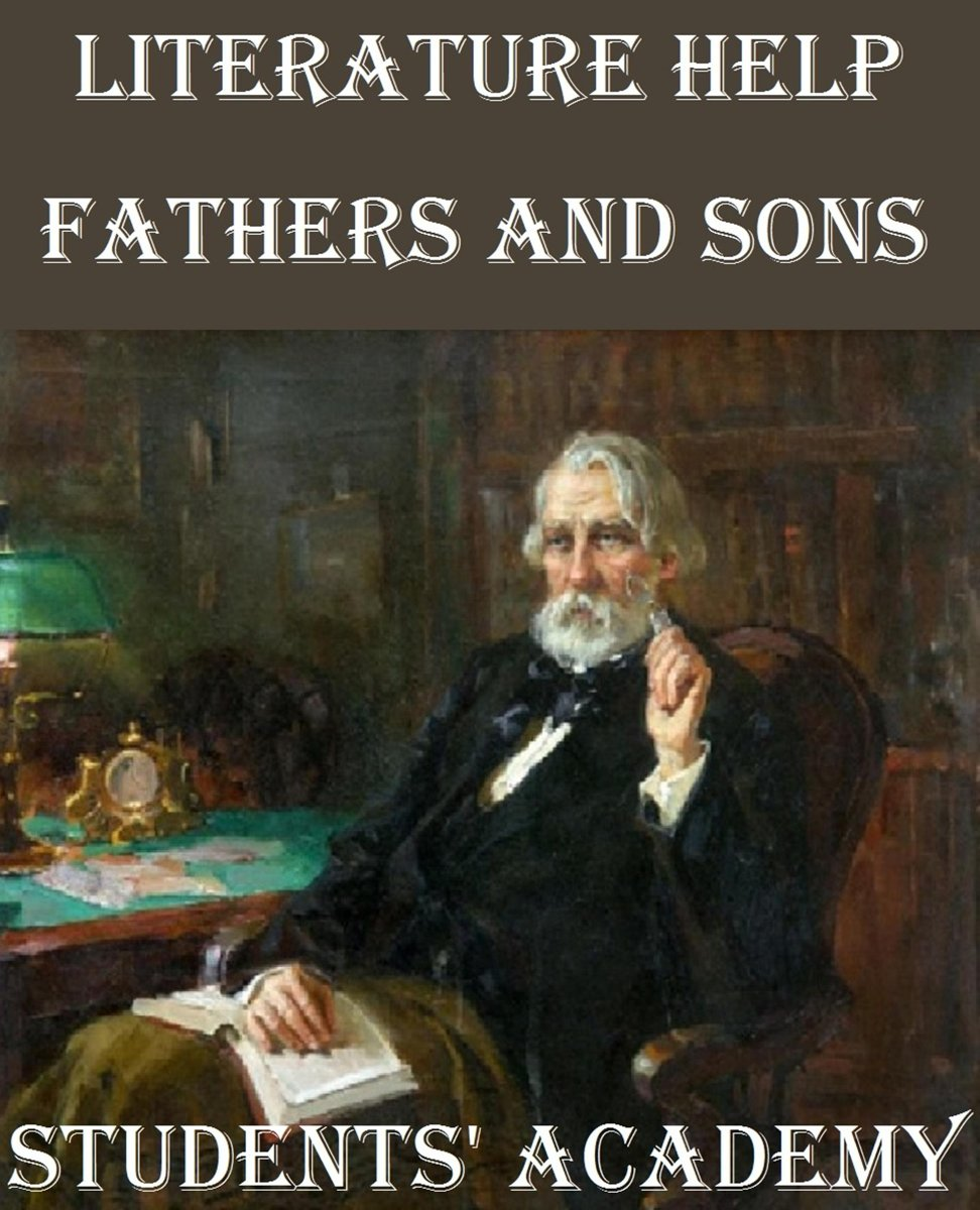 Literature Help: Fathers and Sons