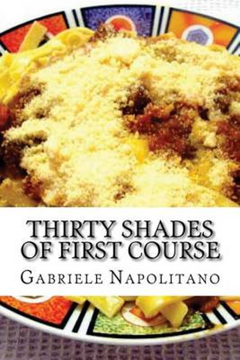 Thirty Shades of First Course