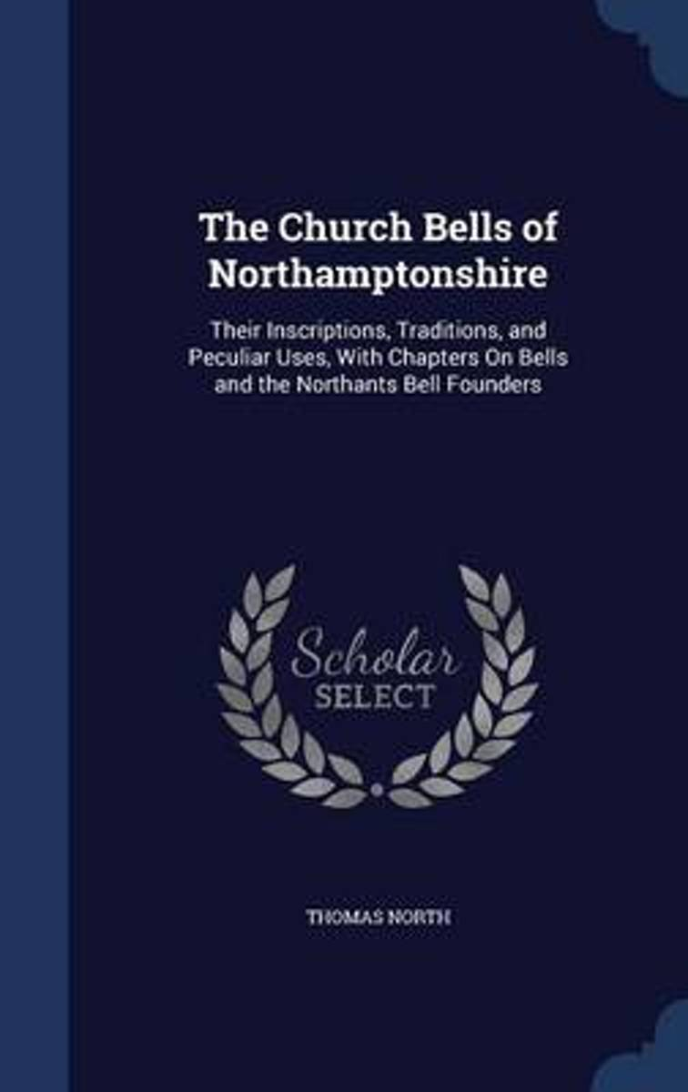 The Church Bells of Northamptonshire