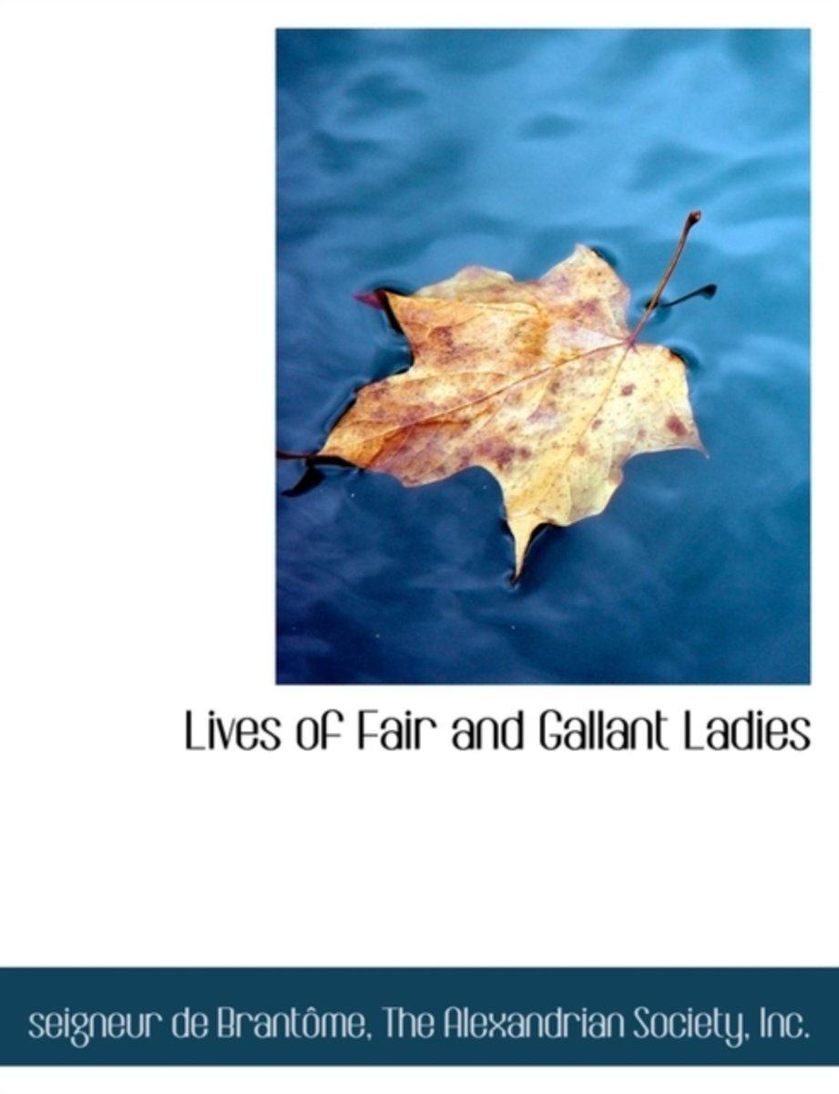 Lives of Fair and Gallant Ladies