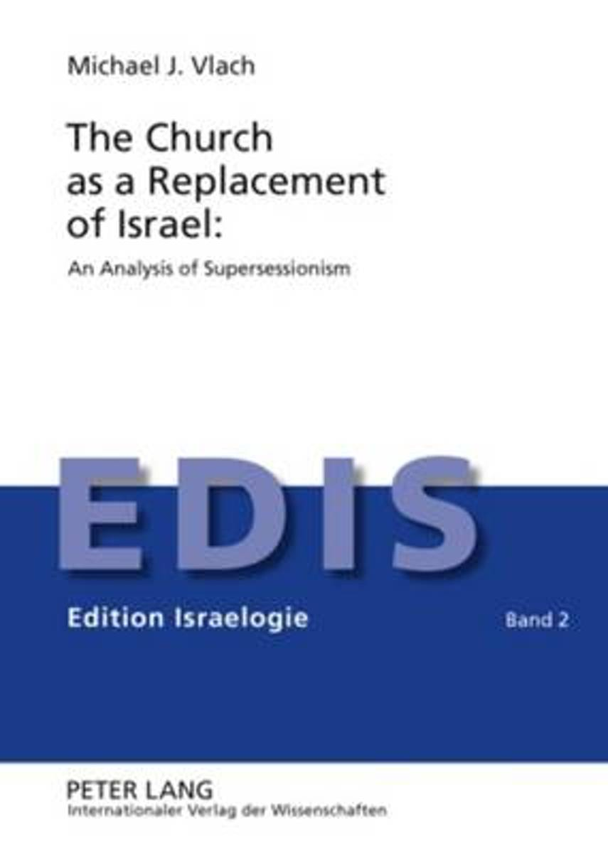 The Church as a Replacement of Israel