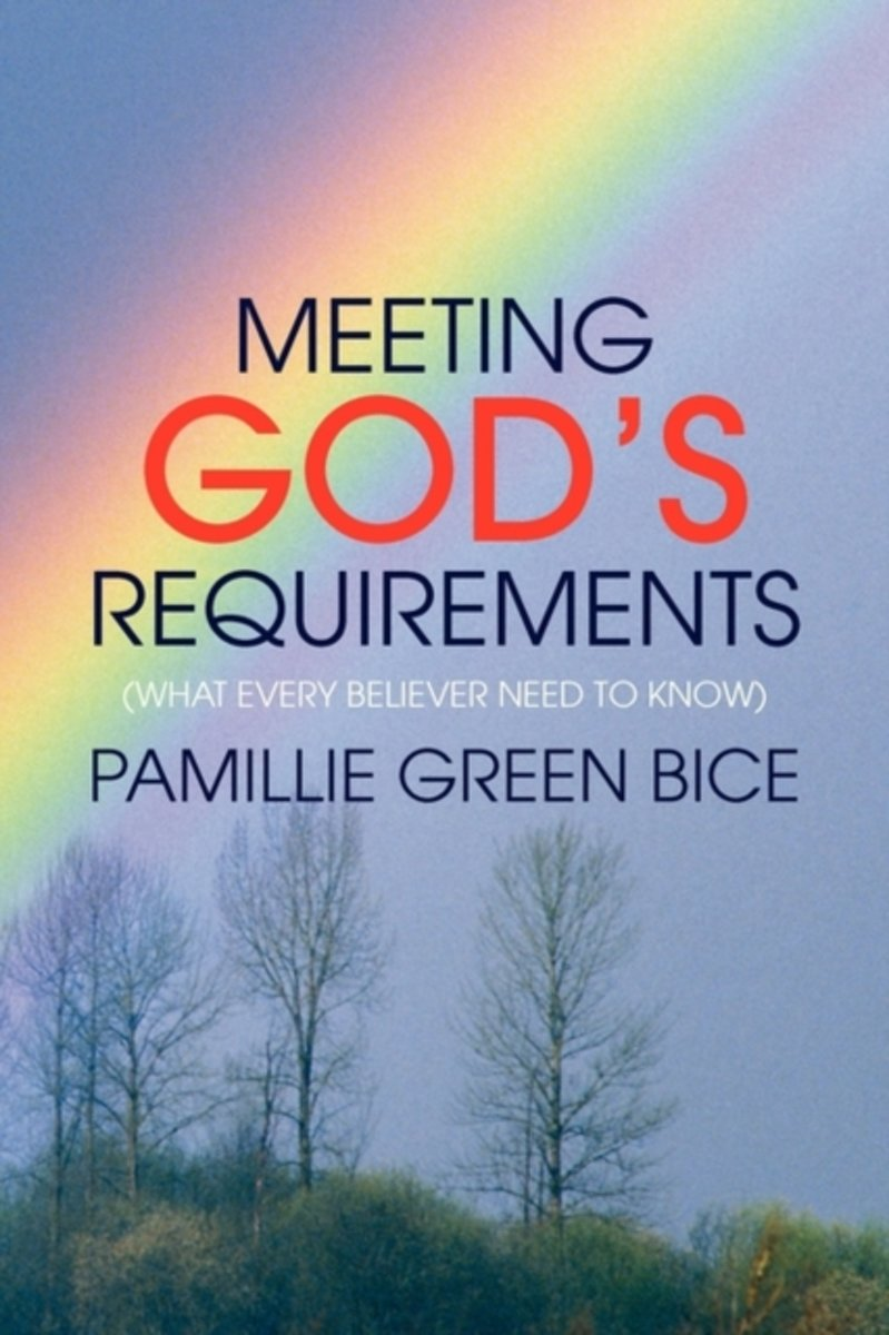 Meeting God's Requirements
