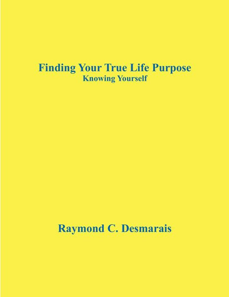 Finding Your True Life Purpose