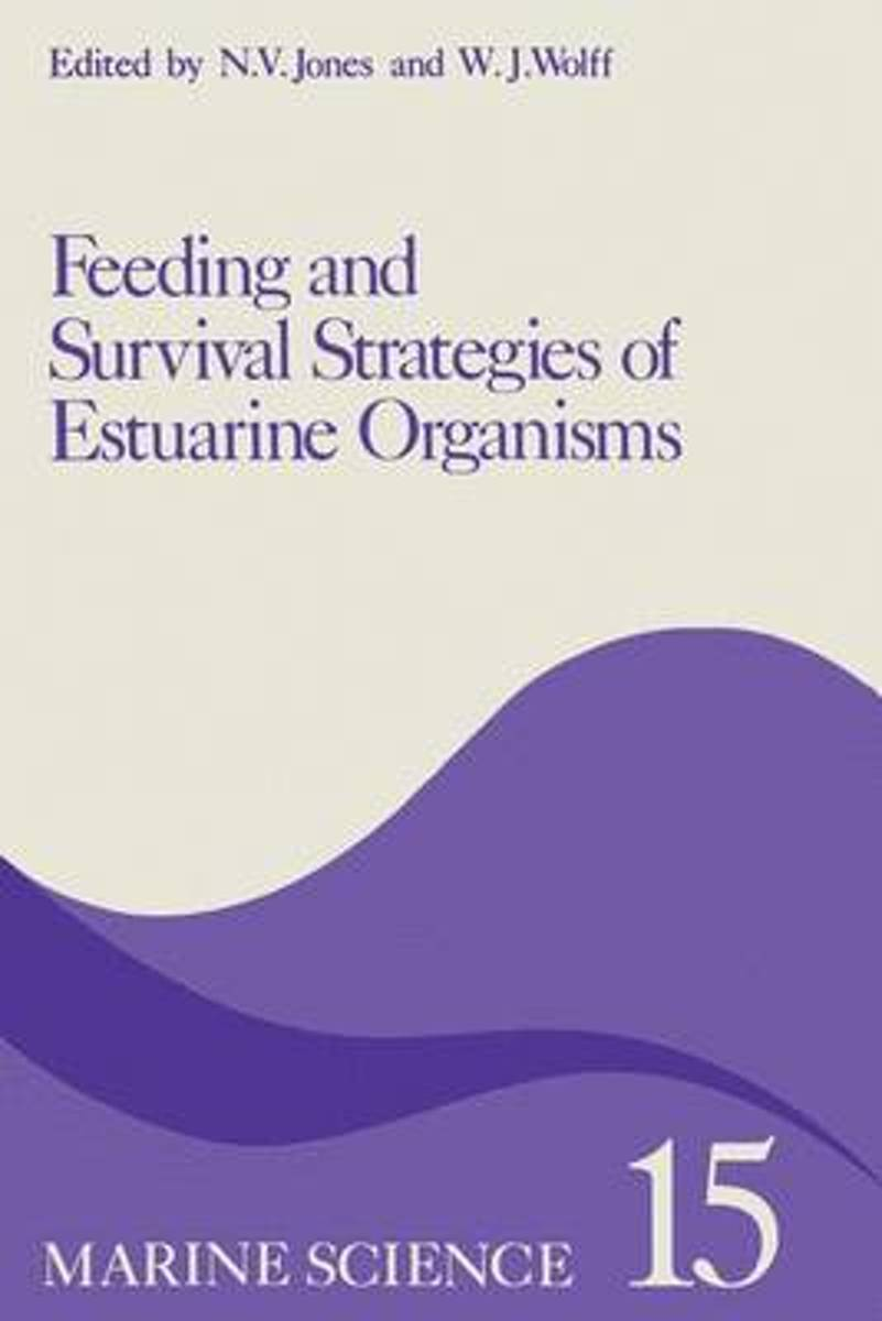 Feeding and Survival Strategies of Estuarine Organisms