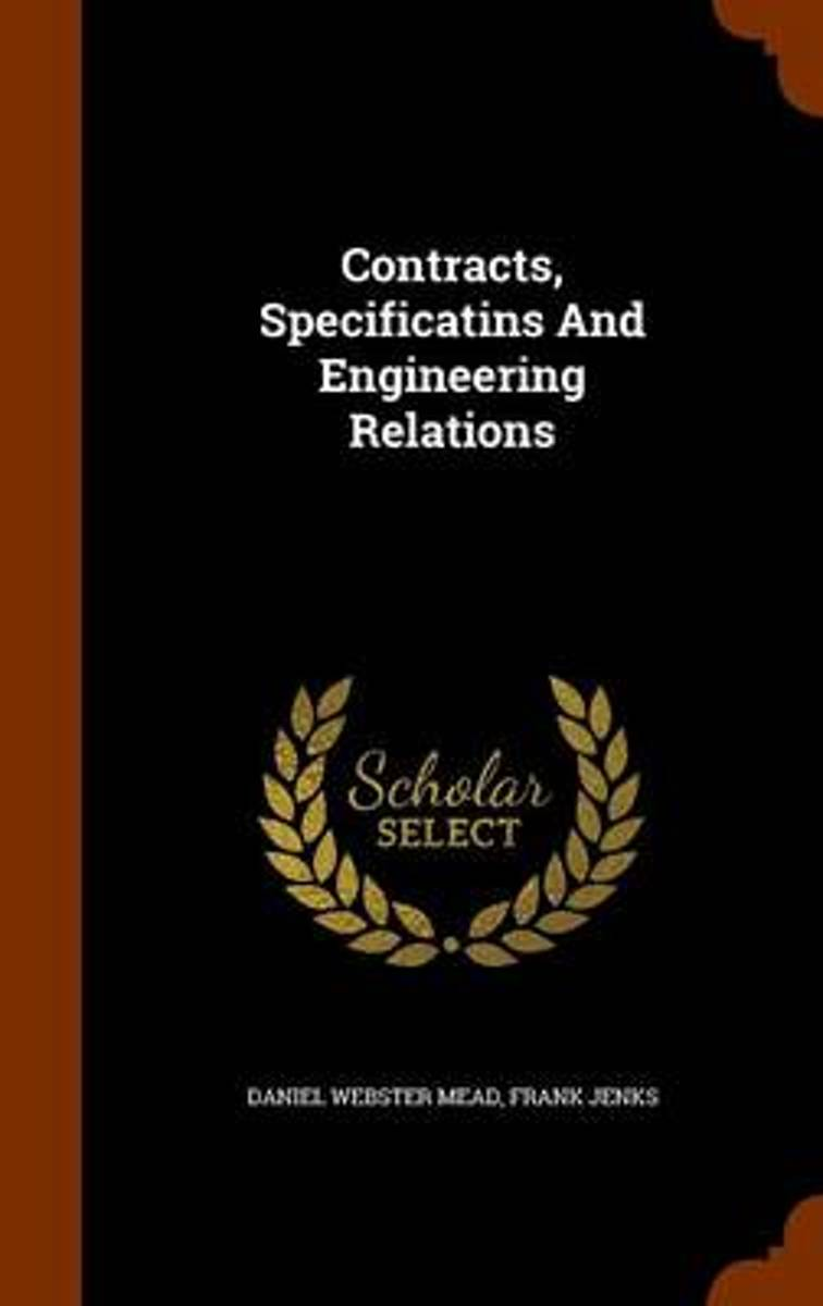 Contracts, Specificatins and Engineering Relations