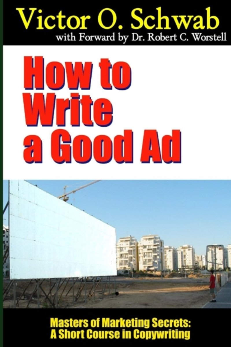 How to Write a Good Ad - Masters of Marketing Secrets