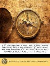 A Compendium Of The Law Of Merchant Shipping