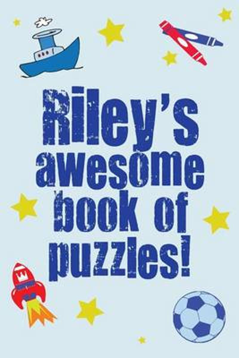 Riley's Awesome Book of Puzzles!