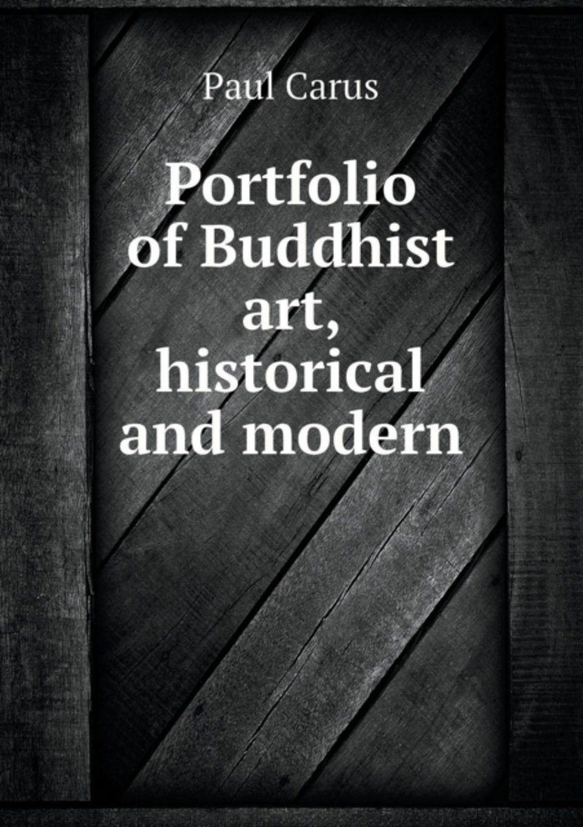 Portfolio of Buddhist Art, Historical and Modern