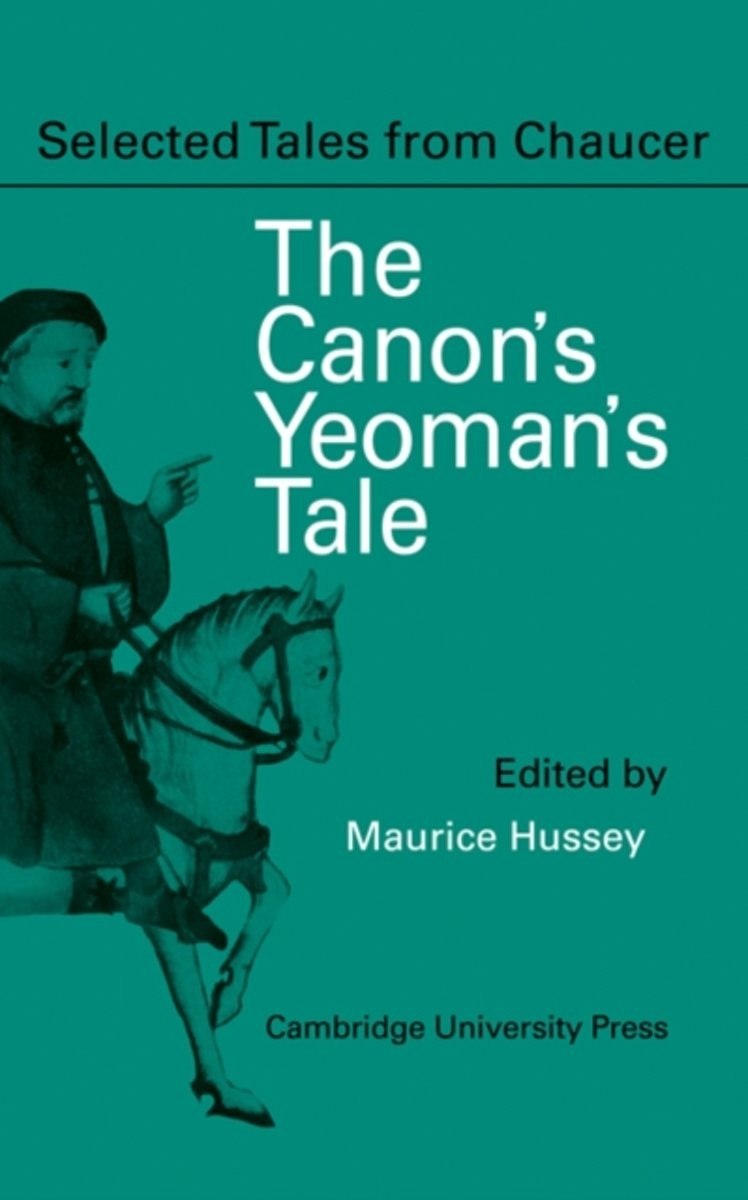 The Canon Yeoman's Prologue and Tale