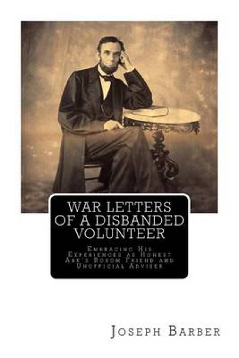 War Letters of a Disbanded Volunteer