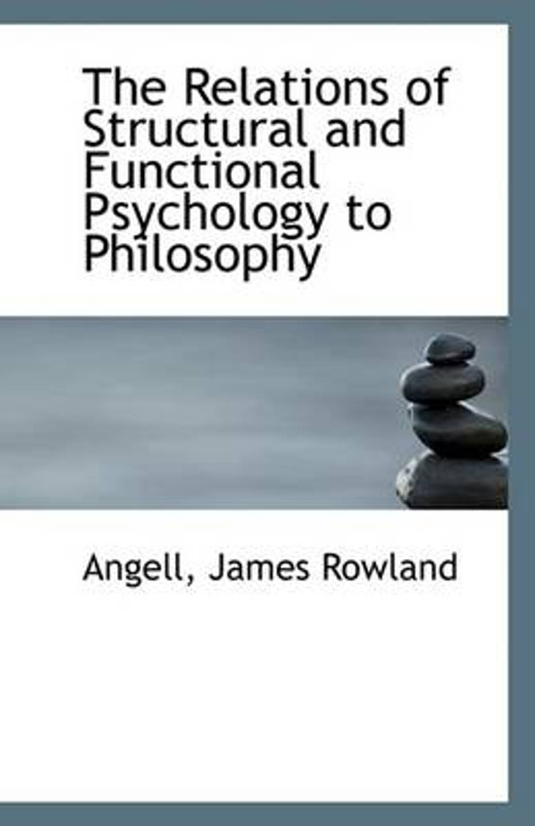 The Relations of Structural and Functional Psychology to Philosophy