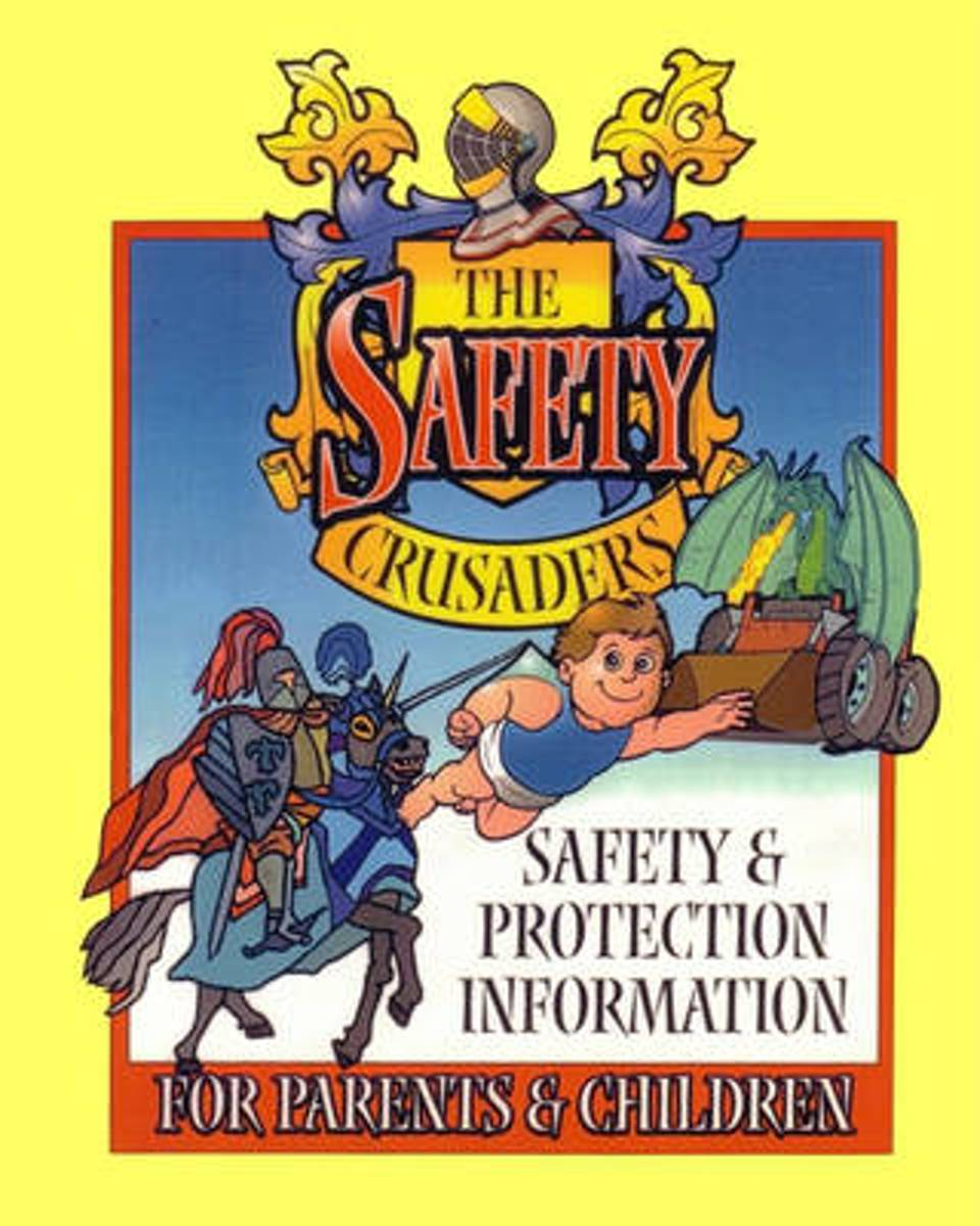 The Safety Crusaders