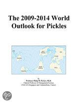 The 2009-2014 World Outlook for Pickles
