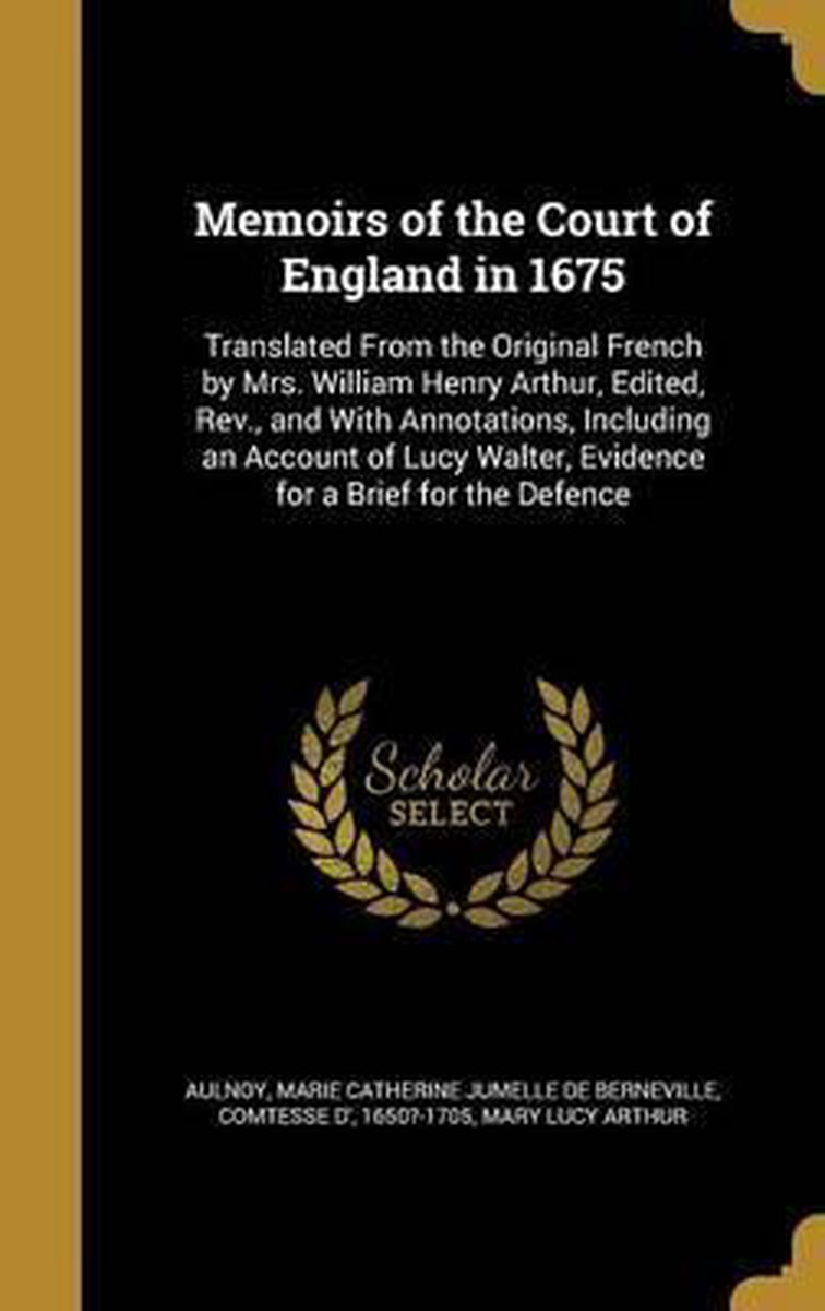 Memoirs of the Court of England in 1675