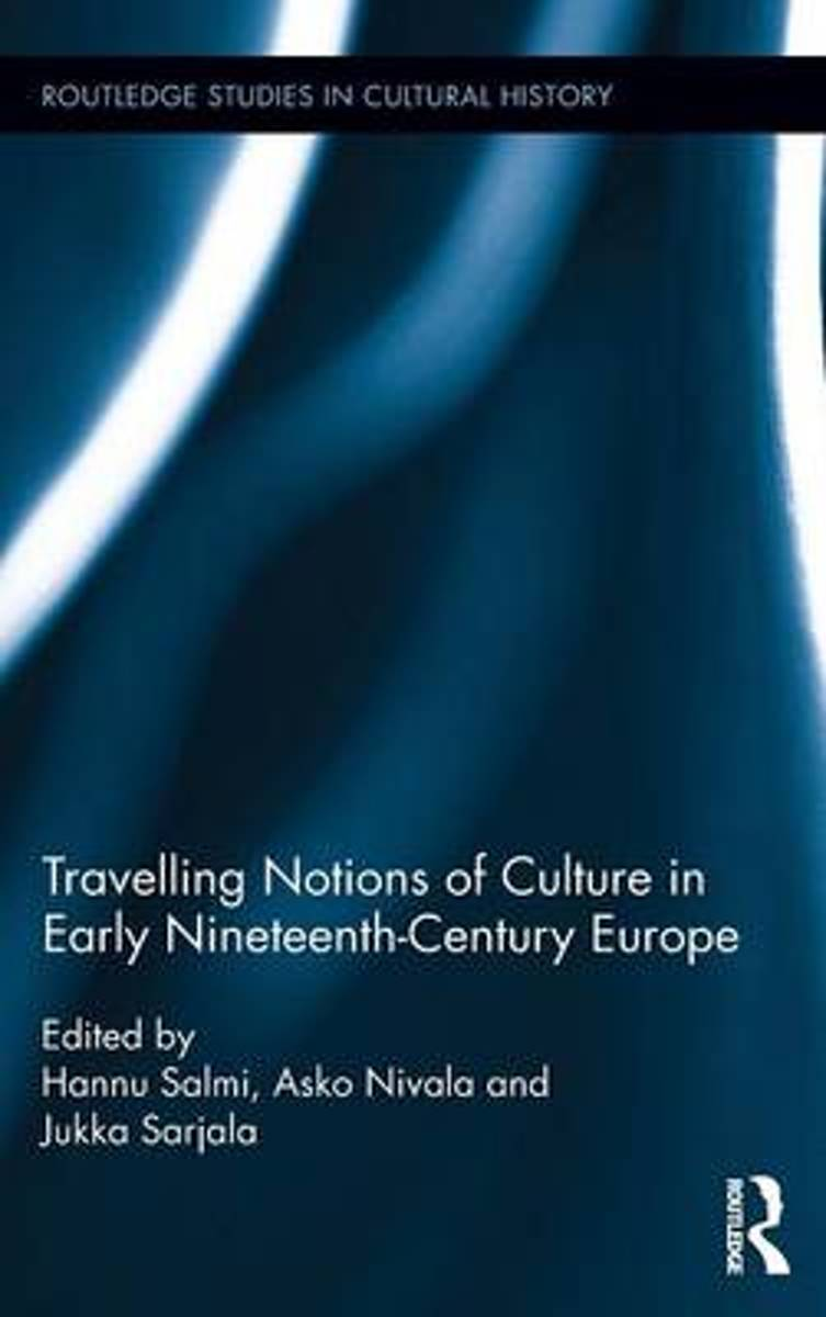 Travelling Notions of Culture in Early Nineteenth-Century Europe
