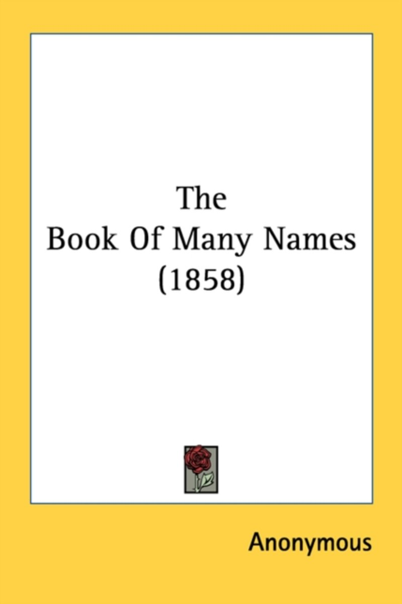 The Book Of Many Names (1858)