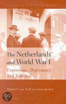 THE NETHERLANDS AND WORLD WAR I ESPIONAGE, DIPLOMACY AND SUR
