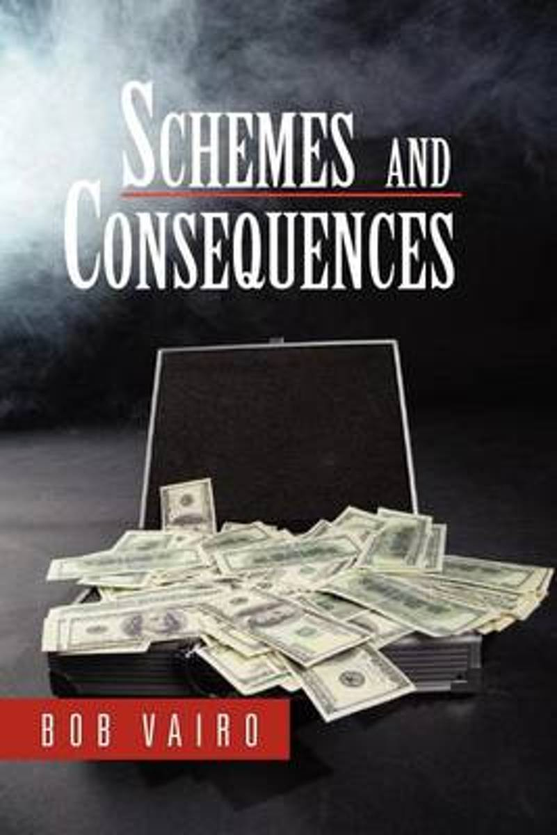 Schemes and Consequences