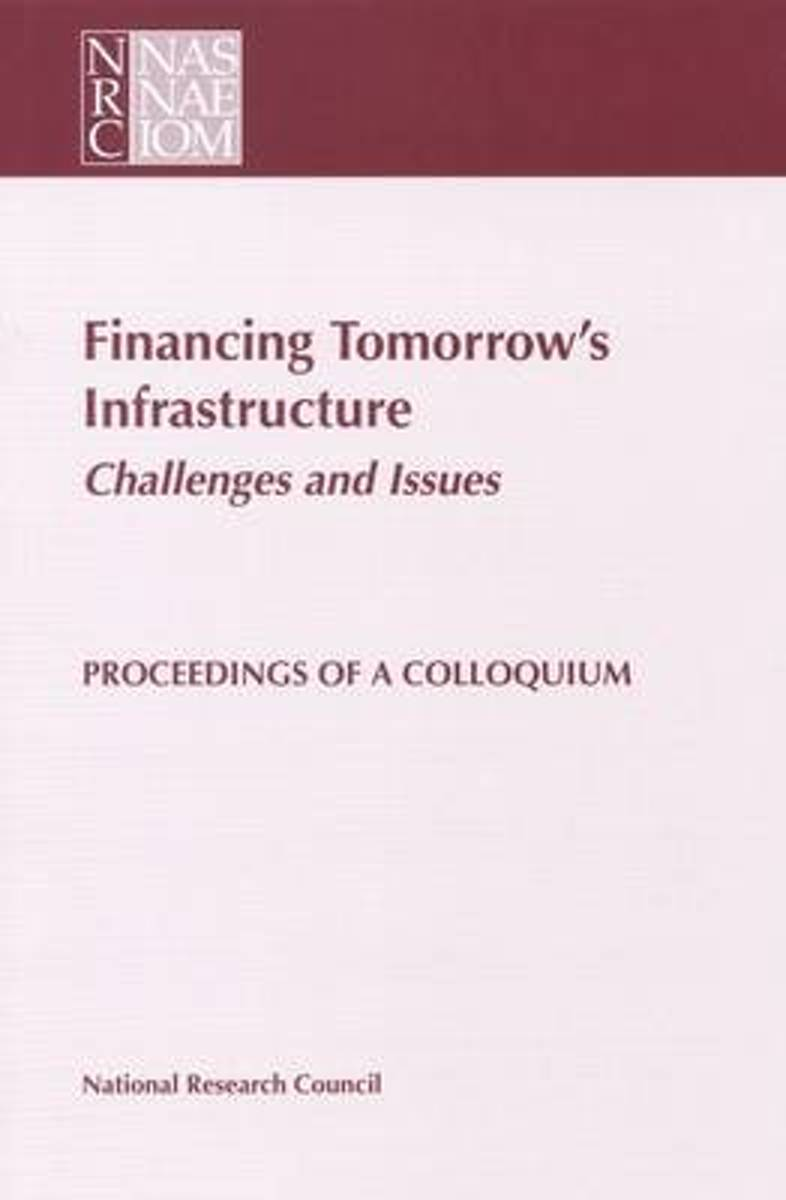 Financing Tomorrow's Infrastructure