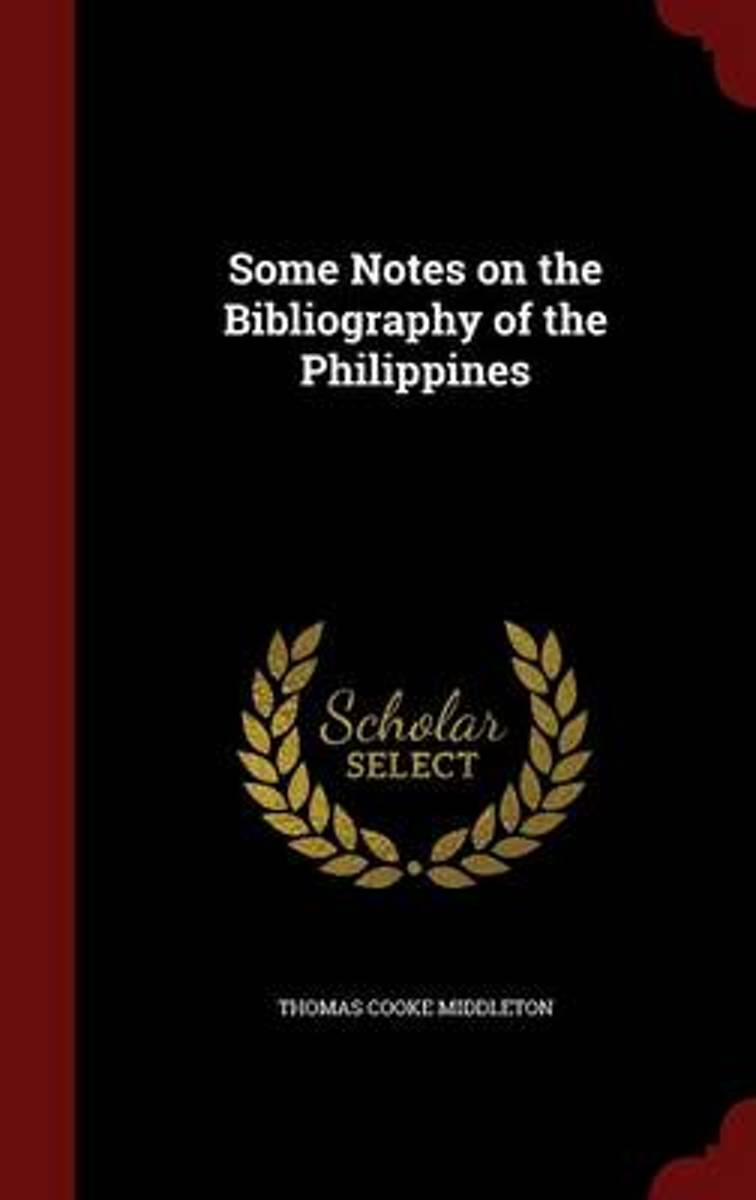 Some Notes on the Bibliography of the Philippines