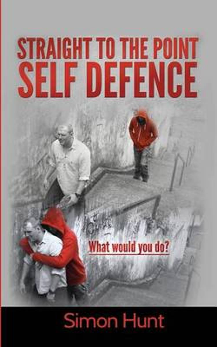 Straight to the Point Self Defence