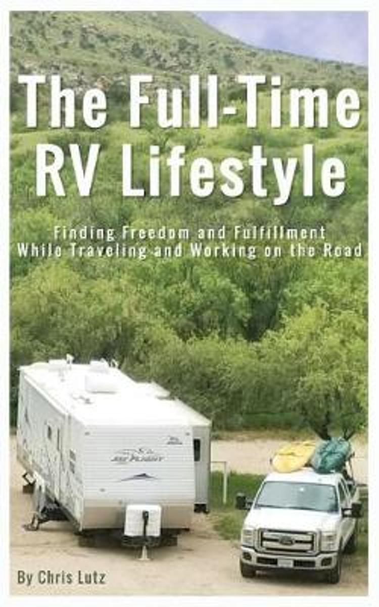 The Full-Time RV Lifestyle