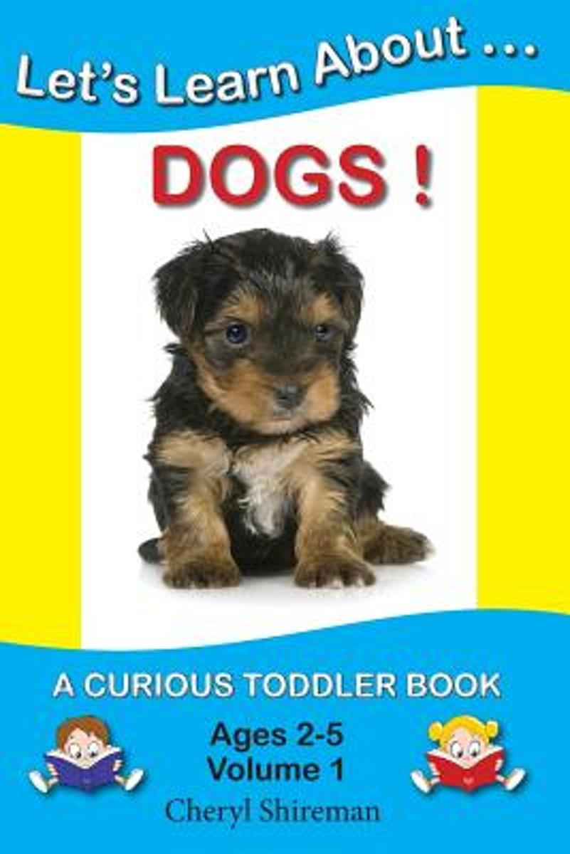 Let's Learn About...Dogs!