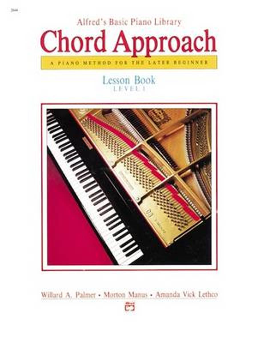 Alfred's Basic Piano Chord Approach Lesson Book, Bk 1