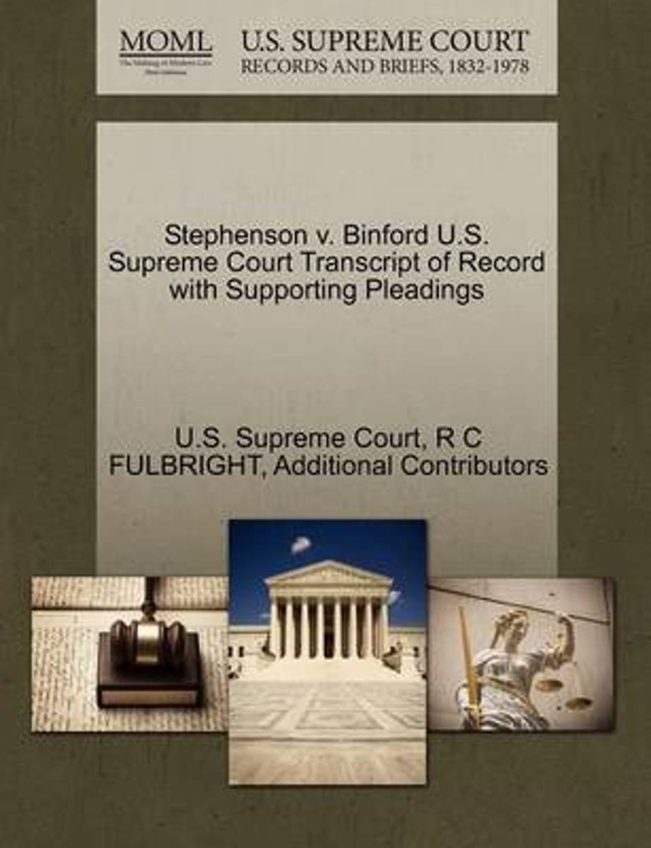 Stephenson V. Binford U.S. Supreme Court Transcript of Record with Supporting Pleadings