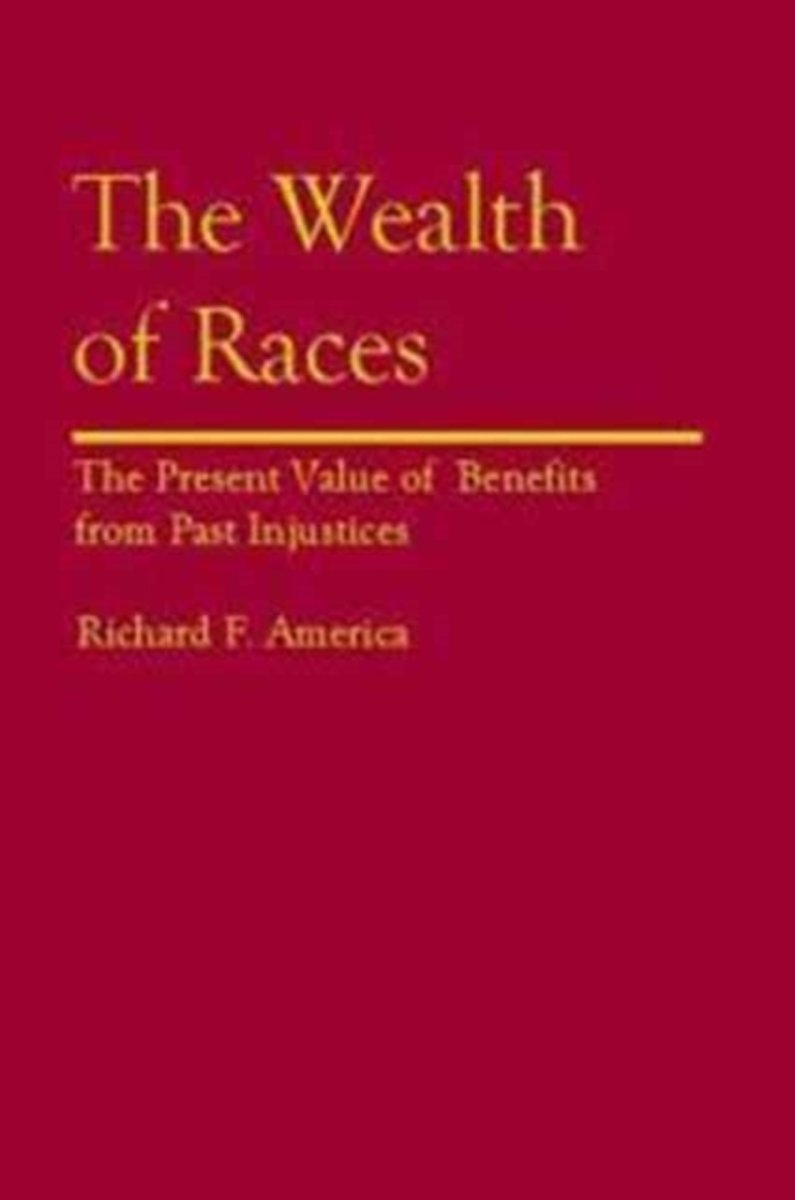 The Wealth of Races