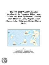The 2009-2014 World Outlook for Attachments for Consumer Riding Lawn, Garden, and Snow Equipment Excluding Snow Throwers, Carts, Wagons, Dozer Blades,
