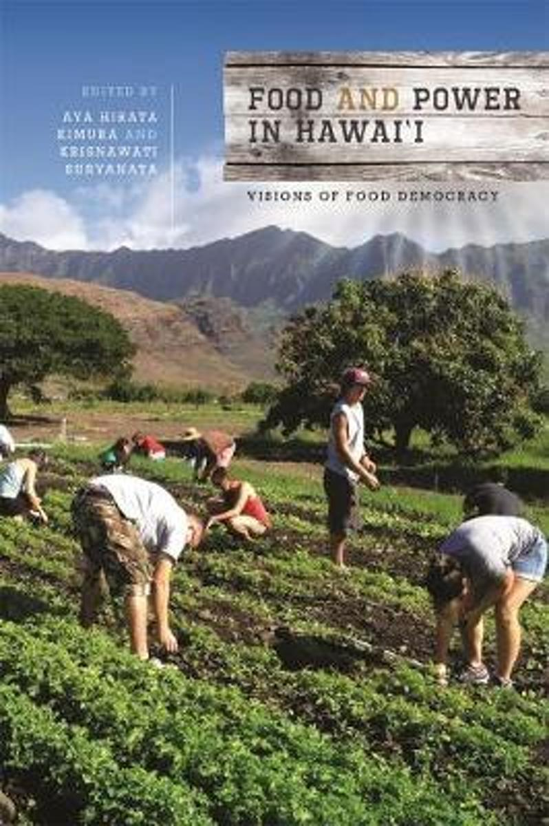 Food and Power in Hawaii
