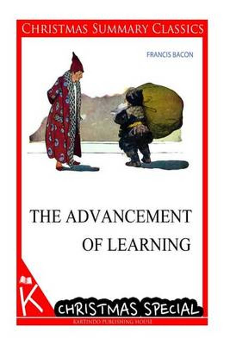 The Advancement of Learning [Christmas Summary Classics]