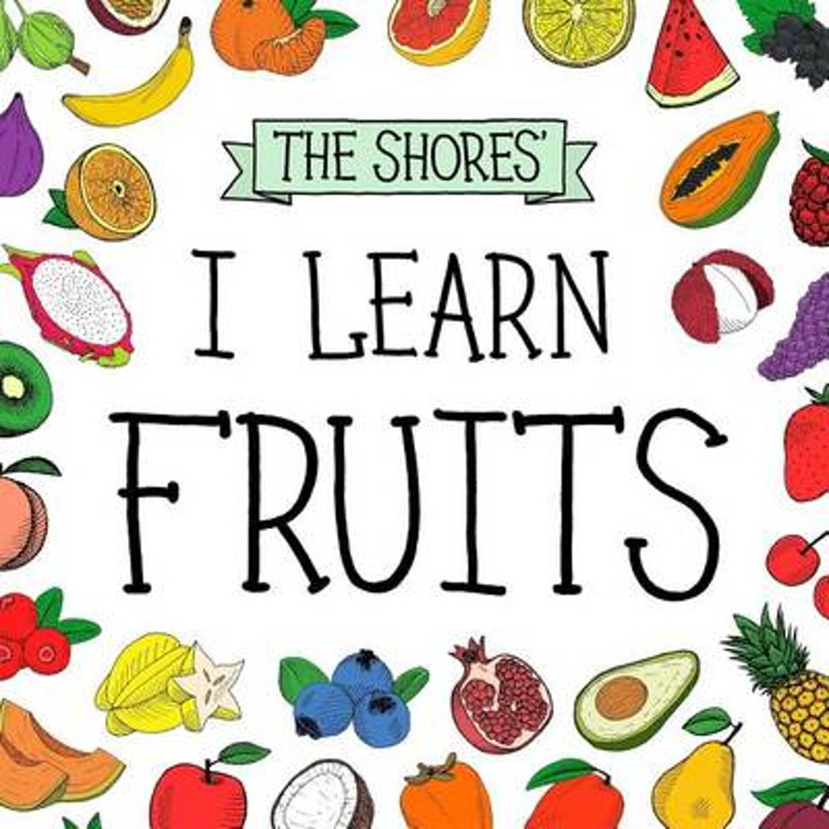 I Learn Fruits