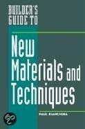 Builder'S Guide To New Materials And Techniques