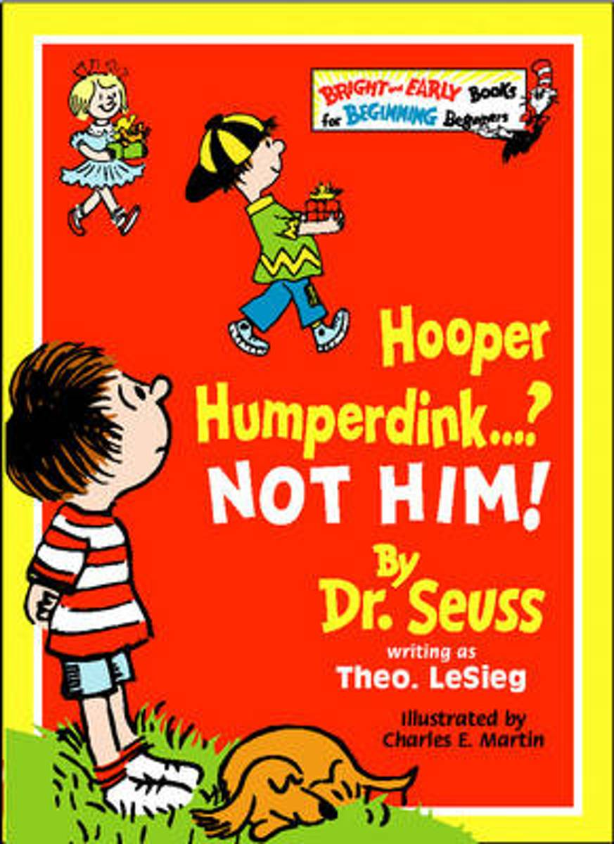 Hooper Humperdink...? Not Him! (Bright and Early Books)