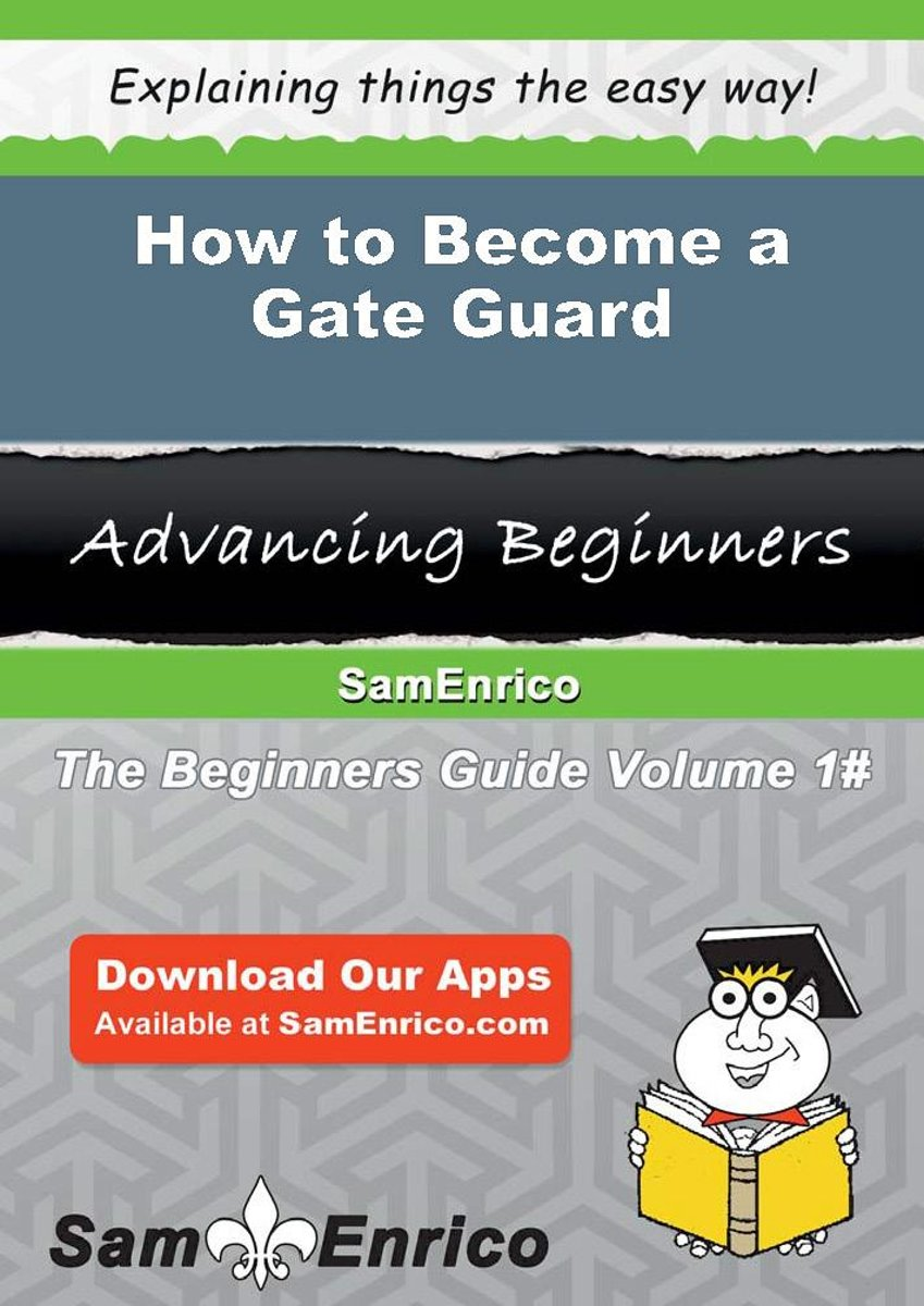How to Become a Gate Guard
