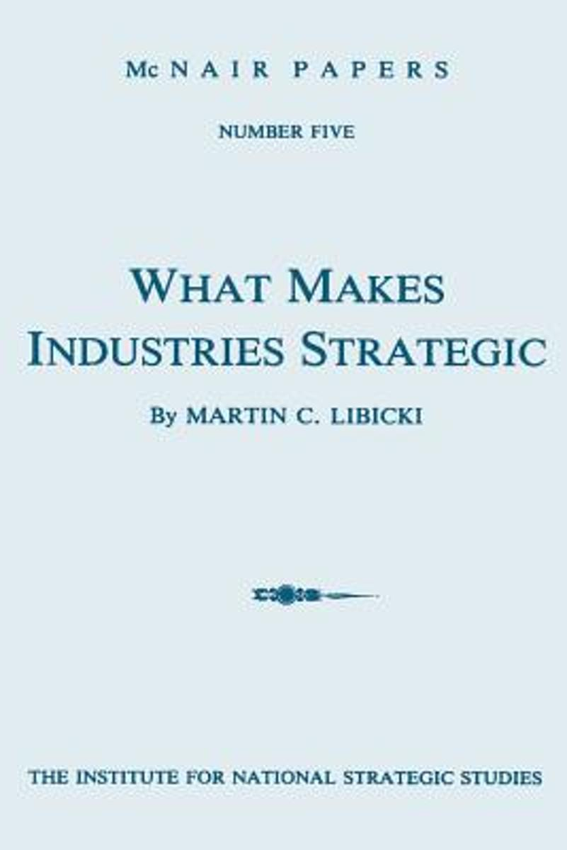 What Makes Industries Strategic